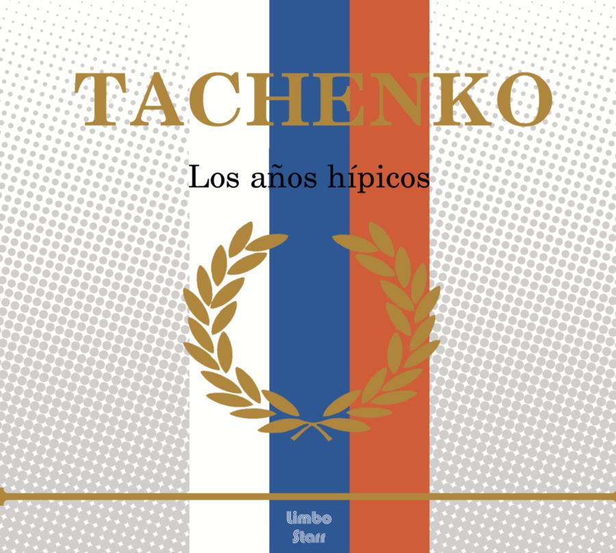 Portada Tachenko Los años hípicos