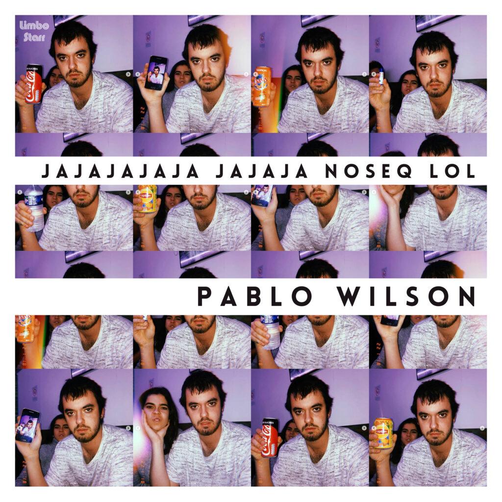 Pablo Wilson Jajajajaja jajaja noseq lol